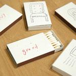 広沢仁作品 「7つの大罪マッチ」 1セット 3,000円、1個 500円