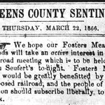 Queens County Sentinel - Fosters Meadow Proposed Railroad - March 29, 1866