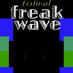 Freakwave, à Amiens (galerie Pop-up et Briquetterie-février 2016) puis à Paris (Point Ephémère-avril2 016)
