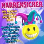 Narrensicher - Die besten Discofox Party Hits 2013 (Total durchgedrehte Schlager Hit Fox Knaller für die mega Tanz Disco bis 2014) - Ursprüngliches Erscheinungsdatum : 9. August 2013