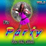 Für Party tue ich alles, Vol. 3 - Ursprüngliches Erscheinungsdatum : 7. November 2011