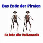 Das Ende der Piraten (Es lebe die Volksmusik) Various artists 30. June 2020