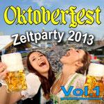 Oktoberfest Zeltparty 2013, Vol. 1 - Ursprüngliches Erscheinungsdatum : 6. September 2013
