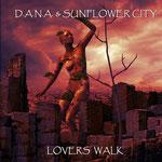 Lovers Walk (Acoustic Dream Mix) D.A.N.A. & Sunflower City - Erschienen am 2. Mai 2016