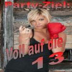 Party Ziel: Voll auf die 13 - Ursprüngliches Erscheinungsdatum : 19. März 2012