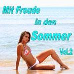 Mit Freude in den Sommer Vol. 2 - Ursprüngliches Erscheinungsdatum : 23. April 2012