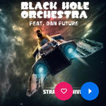 Strange Universe (feat. Dan Future) Black Hole Orchestra | 24. Oktober 2019