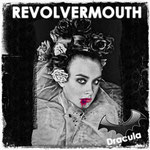 Dracula (Unplugged / Karlsbad Mix / Scary Karlsbad) Revolvermouth  -  17. Juni 2017