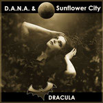 Dracula (Unplugged) D.A.N.A. & Sunflower City  - 2. Juni 2017
