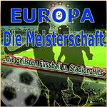 Europa - Die Meisterschaft Vol. 2  - Ursprüngliches Erscheinungsdatum : 30. Januar 2012