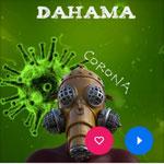 Corona | Dahama | Erschienen am 17.03.2020