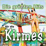 Die größten Hits für die Kirmes, Vol. 1 Various artists 17. May 2019