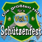 Die größten Hits für's Schützenfest, Vol. 1 - Ursprüngliches Erscheinungsdatum : 15. März 2013