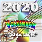 2020 - Das ist das Jahr 2020 (Volksmusik) | Various artists  | 20. December 2019