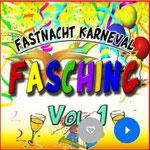 Fastnacht Karneval Fasching, Vol. 1 | Various Artists Erschienen am 24.01.20