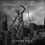 Lovers Walk (Instrumental) D.A.N.A. & Sunflower City - Erschienen am 28. April 2016