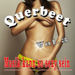 Musik kann so sexy sein, Vol. 3 (Querbeet) - Voraussichtliches Erscheinungsdatum: 25. April 2014