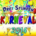 Drei Stunden Karneval 2014 - 25. Februar 2014
