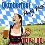 Oktoberfest Party Hits - Top 100 - Ursprüngliches Erscheinungsdatum : 10. August 2011