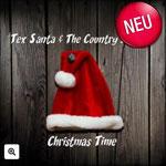 Christmas Time | Tex Santa & The Country Pirates  | Erschienen am 29. November 2017