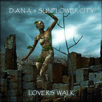 Lovers Walk - D.A.N.A. & Sunflower City - 16. April 2016