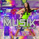 Für Musik Tue Ich Alles Vol. 2 - Ursprüngliches Erscheinungsdatum : 6. September 2011