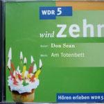 """WDR Köln 2007 - DonSean´s """"Am Totenbett"""" - gelesen von Michael Müller"""