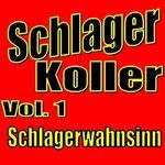 Schlager Koller Vol. 1 (Schlagerwahnsinn) - Ursprüngliches Erscheinungsdatum : 29. Juni 2012