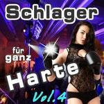 Schlager für ganz Harte, Vol. 4 - Ursprüngliches Erscheinungsdatum : 9. August 2013