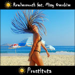 Prostituta (Country Mix & Karaoke) Revolvermouth feat. Missy Overdrive - Erschienen am 18.07.2016