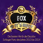 Fox @ It's Best - Die besten Hits für die Discofox Schlager Party des Jahres 2013 bis 2014 - 13. Januar 2014