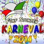 Fünf Stunden Karneval 2014 - 25. Februar 2014