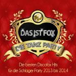 Das ist Fox - Die Tanz Party (Die besten Discofox Hits für die Schlager Party 2013 bis 2014) - Ursprüngliches Erscheinungsdatum : 12. Juli 2013