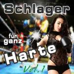 Schlager für ganz Harte, Vol. 1 - Ursprüngliches Erscheinungsdatum : 29. März 2013