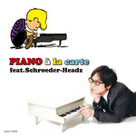 PIANO à la carte feat. Schroeder-Headz 2011.12.07
