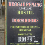 hostel from the lonely planet - 33Ringgit per person in a dorm ... we payed 50 Ringgit for an ensuite double bed room with wifi and ac