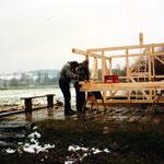 1991 Beginn Hüttenbau