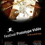 Affiche pour le Festival Prototype Vidéo 2015