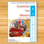 Livre de grammaire anglaise niveau A2 Elémentaire 5èmes, 4èmes, faux débutant, idéal pour progresser en anglais et valider un test d'anglais de niveau A2.