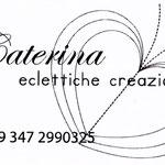 Caterina - eclettiche creazioni - cell: +39 347 2990325