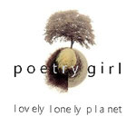 POETRY GIRL Lovely Lonely Planet (2017)