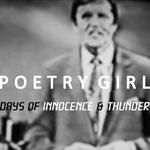 POETRY GIRL Days of Innocence & Thunder (2020-2021)
