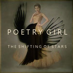 POETRY GIRL The Shifting of Stars (2018)