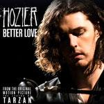 Hozier - Better Love (From The Legend of Tarzan)