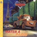 """Mater with Spy Glasses from the Book """"Mater in Paris"""""""