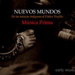 MÚSICA PRIMA / Música Antigua