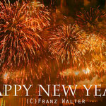 """2018-12-31 - """"HAPPY NEW YEAR""""- Copyright by Franz Walter"""