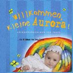 artblow - GEORG HIEBER - Willkommen, kleine Aurora