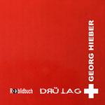 artblow - GEORG HIEBER - Drü Tag - Schweiz