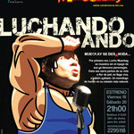Luchando Ando con Lucho Mueckay. Diseño: Eduardo Correa